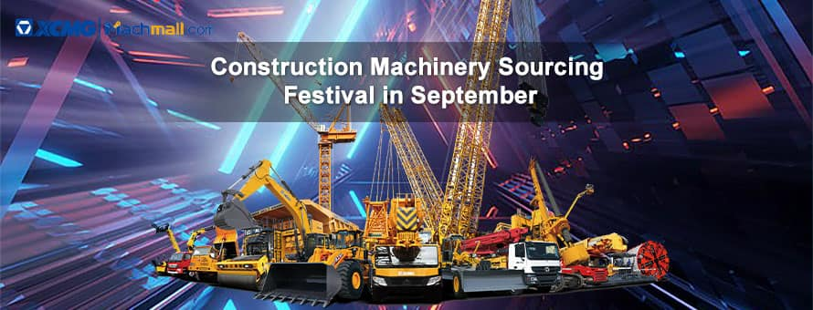Construction Machinery Sourcing Festival in September